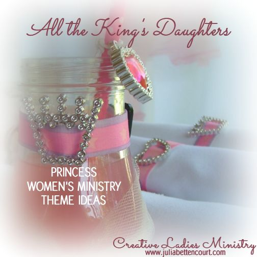 Princess Party : Womens Ministry Theme from Creative Ladies Ministry (Royalty in…