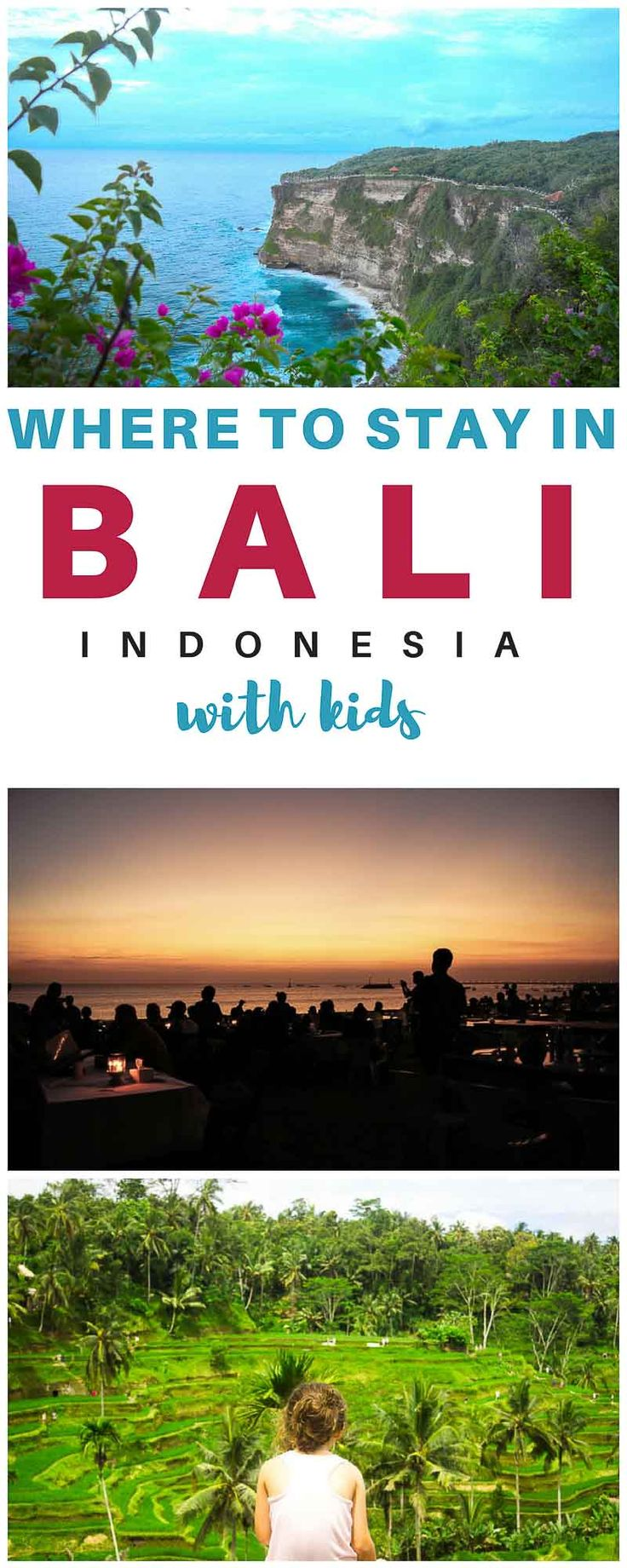 The best locations to base yourself in Bali - Bali with kids | Bali Holidays | Bali Travel | Bali Tips | Bali Beaches