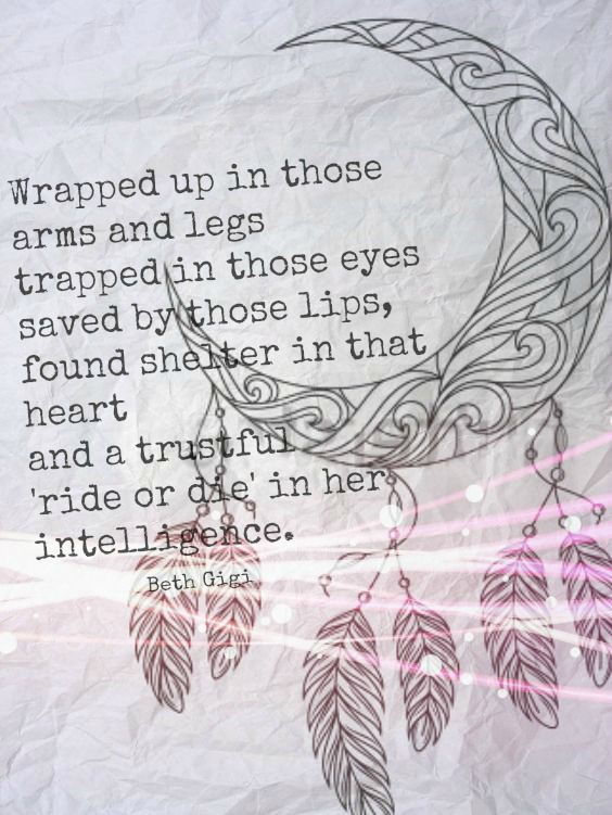 #love #relationships #quotes #sayings #wordporn #tribal #tattoo #moon #feathers #rideordie #poetry