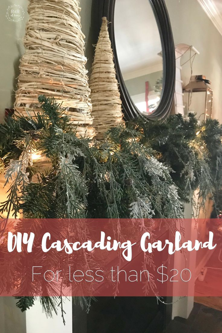 Cascading Garland. I think I found my mantle for this Christmas!