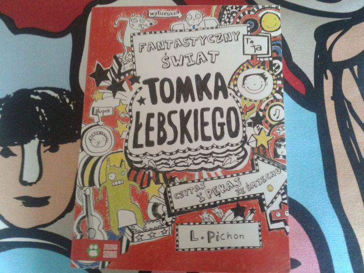 Książki dla młodzieży i nie tylko...: Fantastyczny świat Tomka Łebskiego Liz Pichon