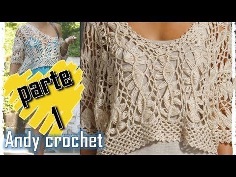 BLUSA EN HORQUILLA Y CROCHET ( 1 DE 2 ) FACIL DE TEJER Andy crochet - YouTube