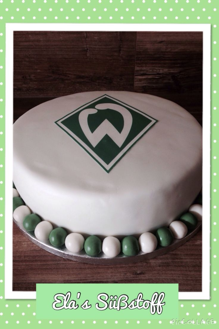 Bundesliga Werder Bremen Torte by Ela's Süßstoff #Cake #Torten #WerderBremen #Fußball #Football #Geburtstag #Sport