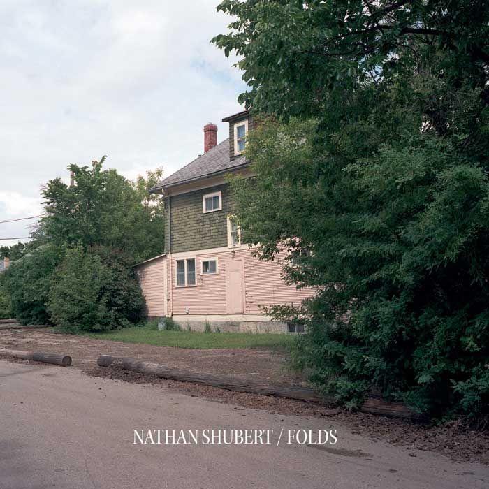 Nathan Shubert - Folds (2017)