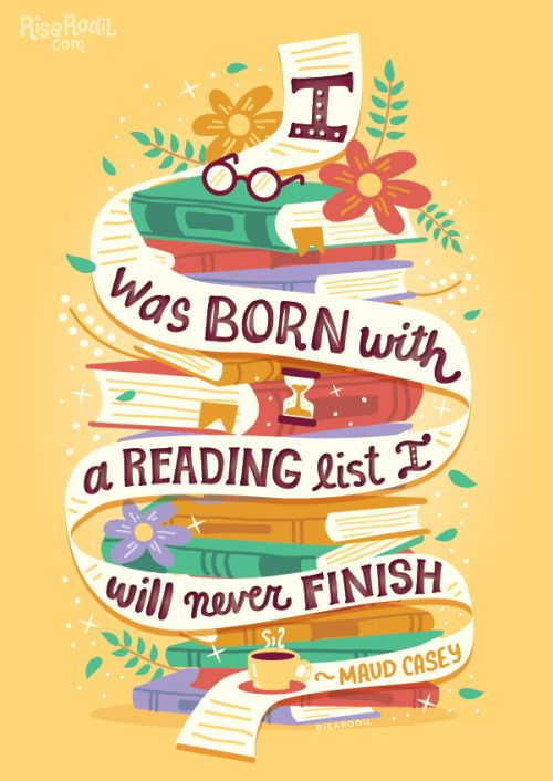 """risarodil: """" I was born with a reading list I will never finish (3/?) Available at: RB // S6 // TeePublic """""""