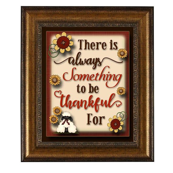 Printable - There is Always Something to be Thankful for 8x10 Graphic