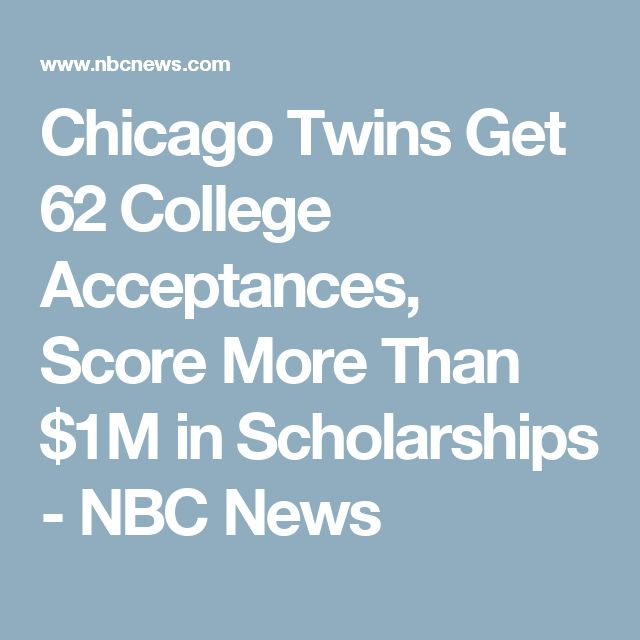 Chicago Twins Get 62 College Acceptances, Score More Than $1M in Scholarships - NBC News