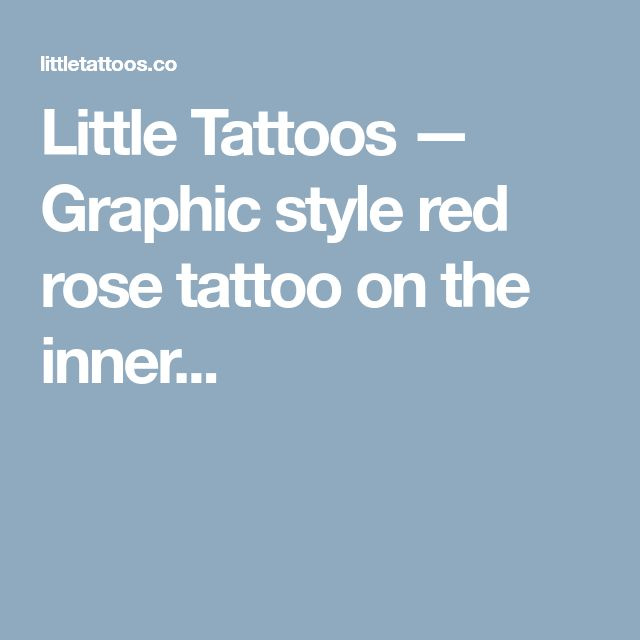 Little Tattoos — Graphic style red rose tattoo on the inner...