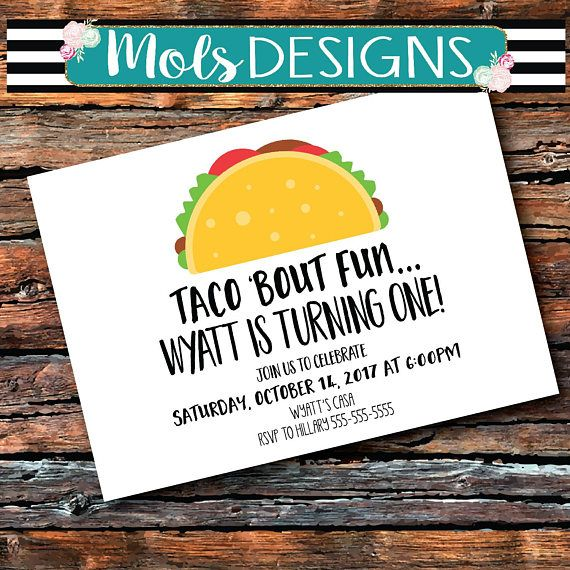 Any Color TACO Bout Fun Taco Bar UNO Muchacho Birthday FIESTA Holy Guacamole Ole Manana Spanish 1st 2nd 3rd Baby Boy Shower Invitation