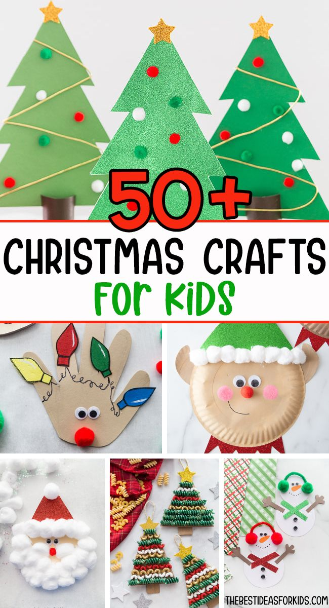 50 Christmas Crafts For Kids The Best Ideas For Kids Christmas Crafts For Kids Christmas Crafts Christmas Arts And Crafts