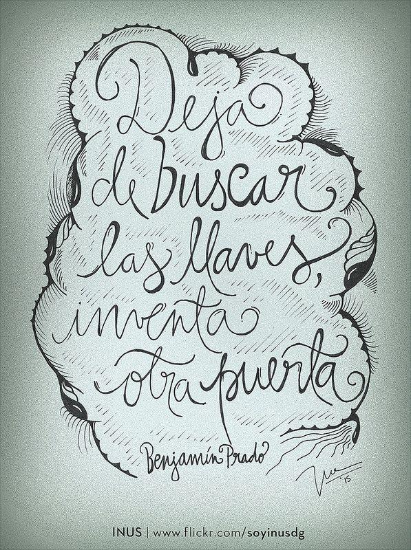 Deja de buscar las llaves, inventa otra puerta. Por Benjamín Prado / Dibujo por INUS.