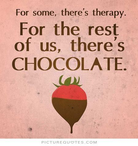 72 best Chocolate Therapy images on Pinterest | Chocolate quotes ...