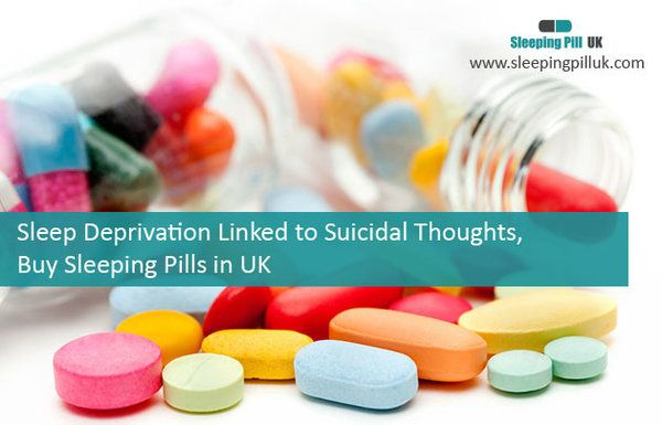 #SLEEPDEPRIVATION LINKED TO SUICIDAL THOUGHTS, #BUY #SLEEPING #PILLS IN #UK