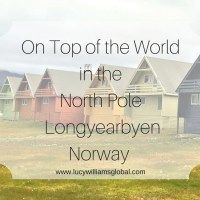 On Top of the World in The North Pole - Longyearbyen Norway