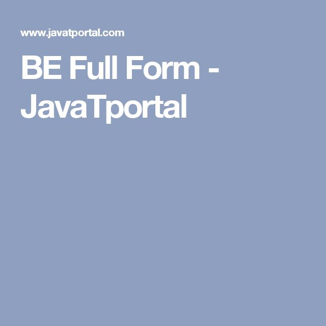 BE Full Form - JavaTportal