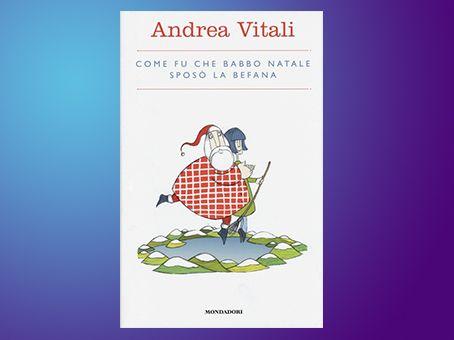 Recensione 'Come fu che Babbo Natale sposò la Befana' di Andrea Vitali
