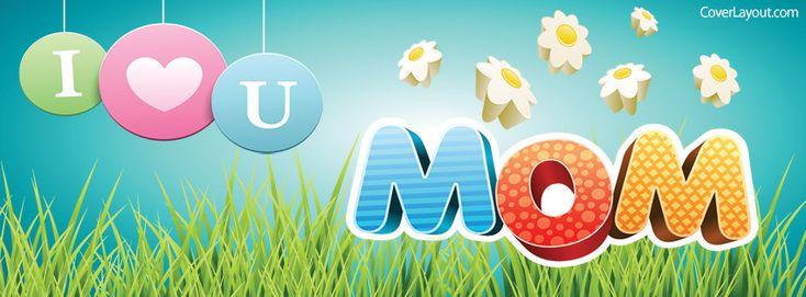 I Heart You Mom Facebook Cover coverlayout.com