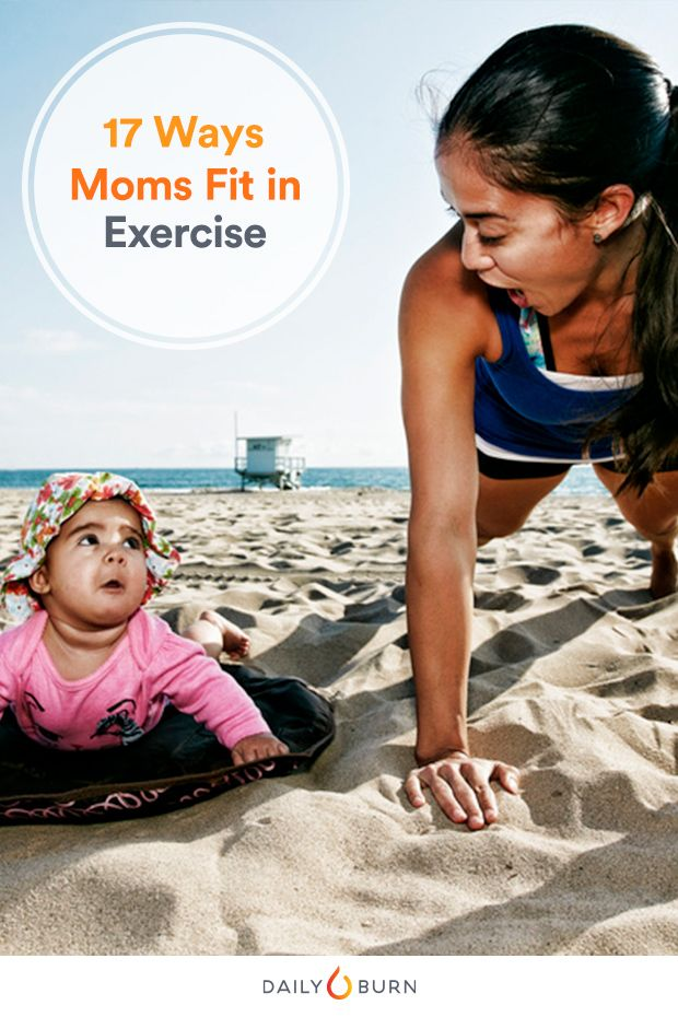 17 Tips from Fit Moms on Finding Time for Exercise