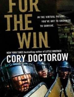 For the Win: A Novel free download by Cory Doctorow ISBN: 9780765322166 with BooksBob. Fast and free eBooks download.  The post For the Win: A Novel Free Download appeared first on Booksbob.com.