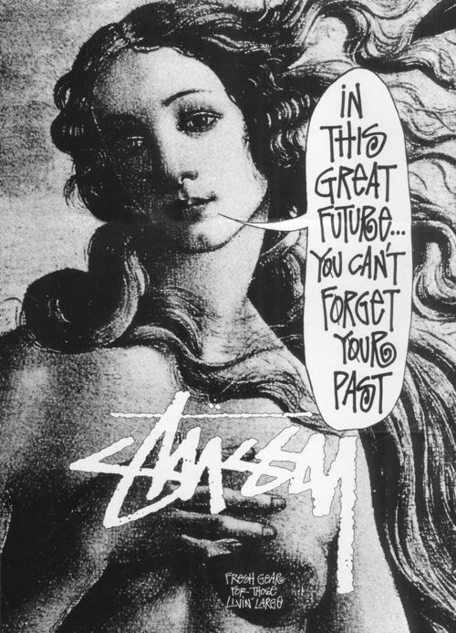 Stussy ... one of my fave old brands