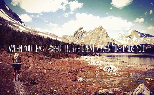adventureLife Quotes, Adventure Awaits, Adventure Finding, Inspiration, Adventure Time, Adventure Quotes, True Words, Travel Bugs, True Stories