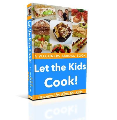 """""""Let The Kids Cook!"""" - Announcing The Launch Of Our Kids Cookbook.  Inspired by Kids for Kids.  With over 60 recipes the kids can cook."""