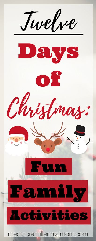 12 Days of Christmas Family Activities. Fun activities for the holidays.