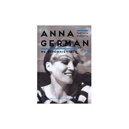 Tańcząca Eurydyka. Anna German we wspomnieniach.