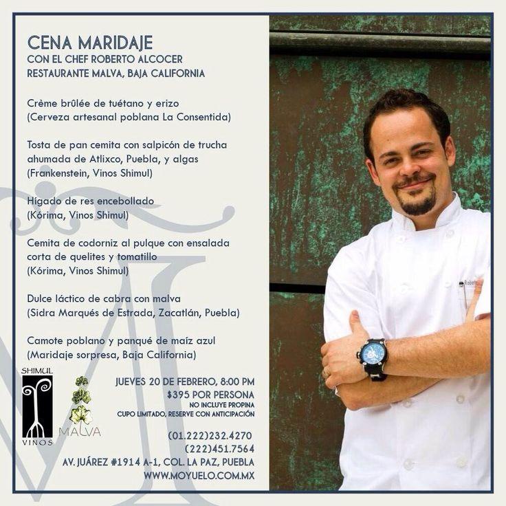 Cena Maridaje con el chef Roberto Alcocer / #Puebla / 20 Feb 2014
