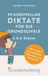 eBook mit 99 Kurzdiktaten für eine bessere Rechtschreibung zum schnellen Üben zwischendurch. Mit 300 kostenlosen Übungen zum Download. #grundschule #rechtschreibung #diktat