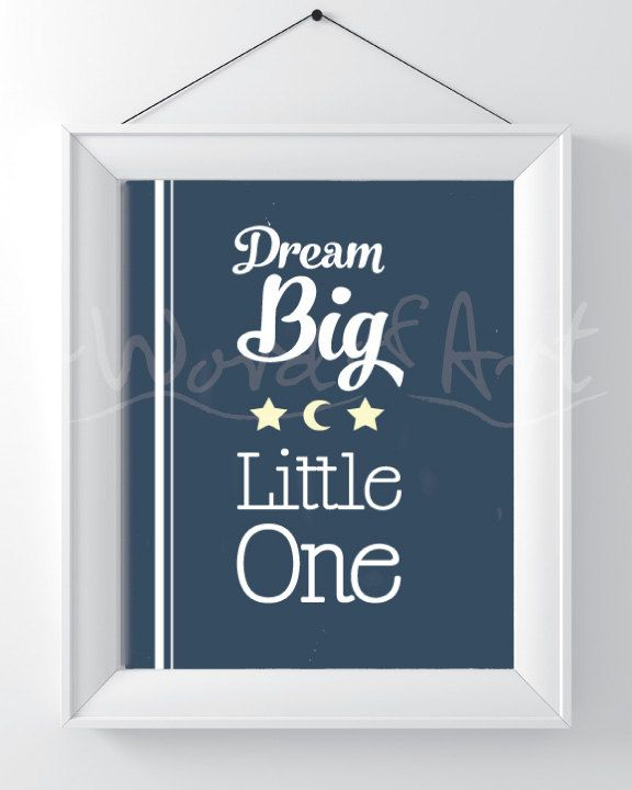 Printable Download - Dream Big Little One, Inspirational, Baby Home Decor, Wall Hanging, Green Pink Blue or Navy background, stars and moon by AWordofArt9 on Etsy