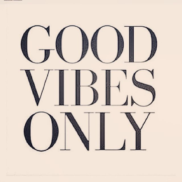 Good Vibes Quotes: Quote Good Vibes