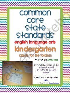 Common Core English Language Arts File Folder Labels (Kindergarten) from Cheers To School on TeachersNotebook.com (18 pages)  - Kindergarten ELA Common Core FIle Folder Organization