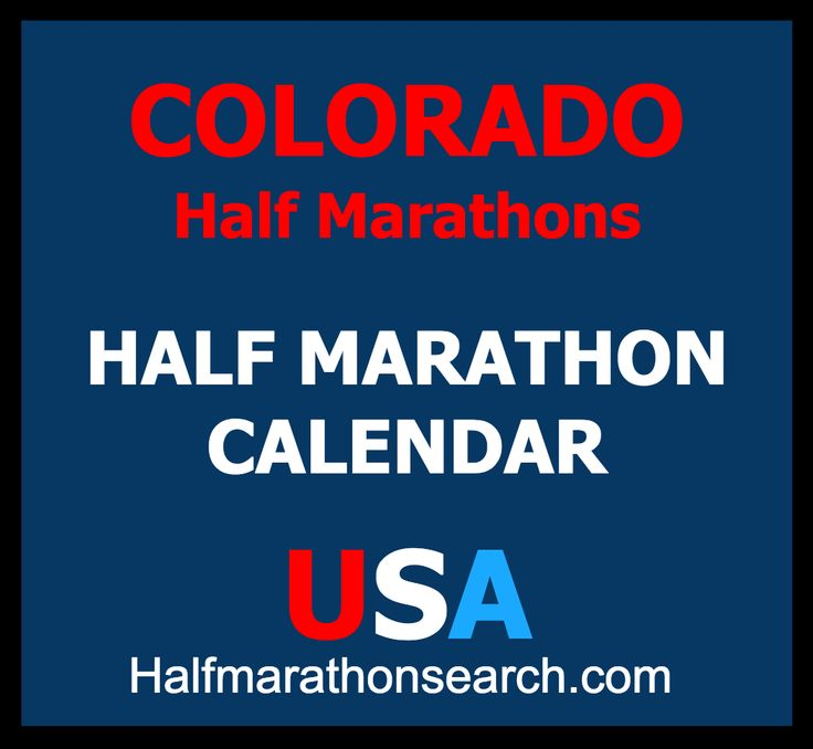Colorado half marathons - Denver half marathons - running events - half marathon calendar USA  https://www.halfmarathonsearch.com/half-marathons-colorado