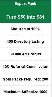 RevTrafficVerts Expert Pack http://bit.ly/revtrafficverts Turn $50 into $81 Matures at 162% 400 Directory Listing 60.000 Ad Credits 10% Referral Commission Gold Packs required: 200 Maximum AdPacks: 1000