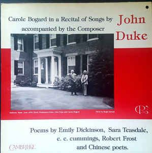 Carole Bogard, John Duke - Poems By Emily Dickinson, Sara Teasdale, e.e. cummings, Robert Frost and Chinese Poets: buy LP at Discogs