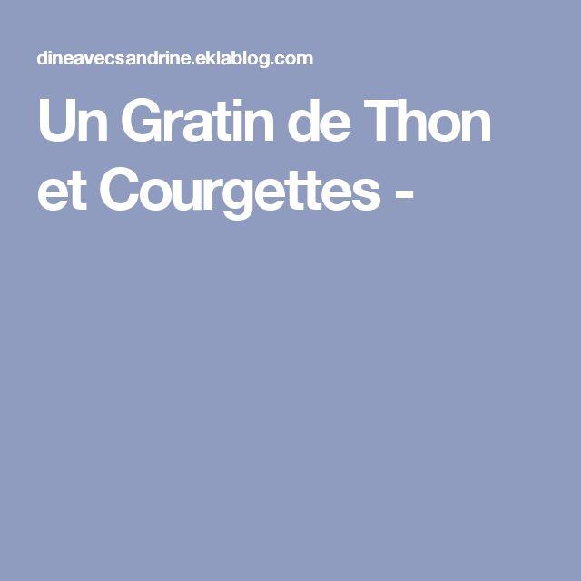 Un Gratin de Thon et Courgettes -