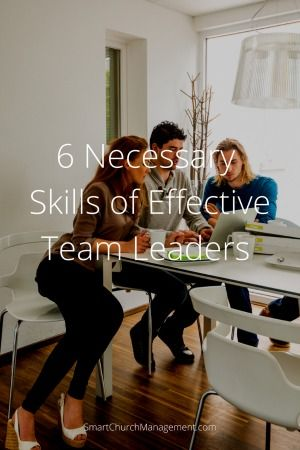 Churches use teams in every area of ministry. Skills for team leaders | Smart Church Management