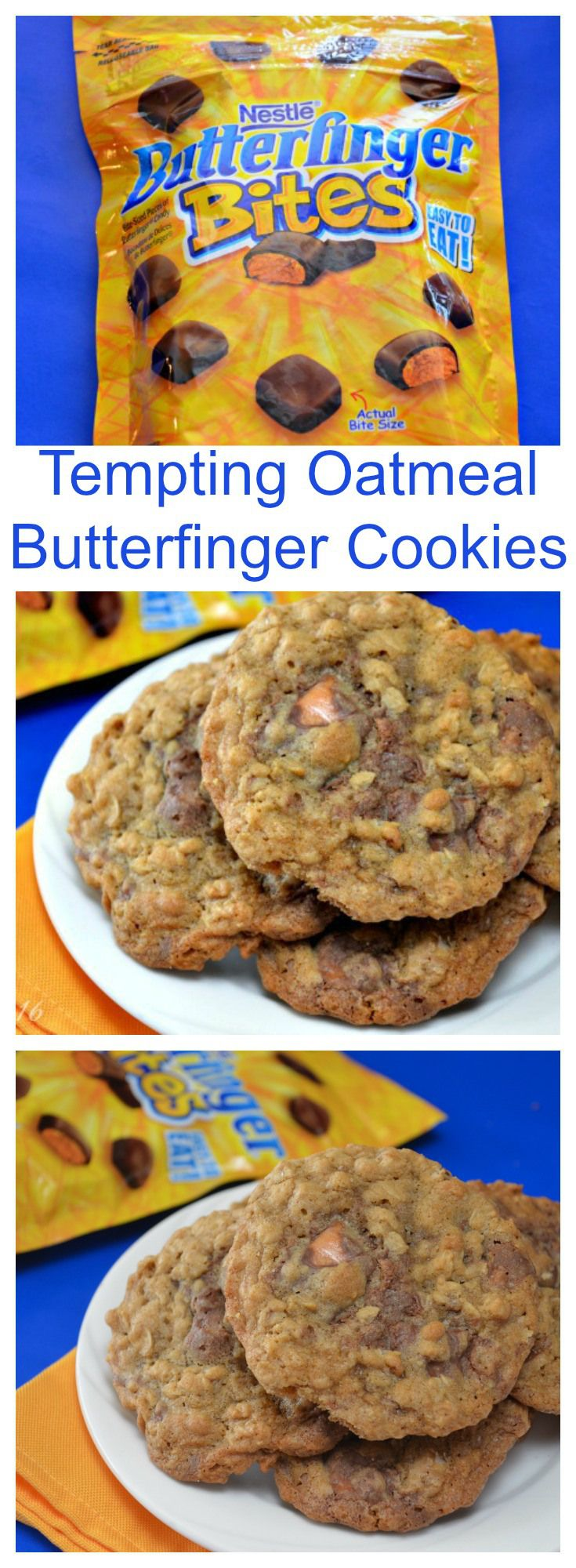 Tempting #Oatmeal #Butterfinger #Cookies - include of my favorite things. After finding Butterfinger Bites which are unwrapped and bite size, I had to try them in my favorite Oatmeal cookies. #Oatmeal Butterfinger #Cookies #recipe #desserts