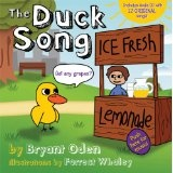 The Duck Song (Hardcover)By Bryant Oden