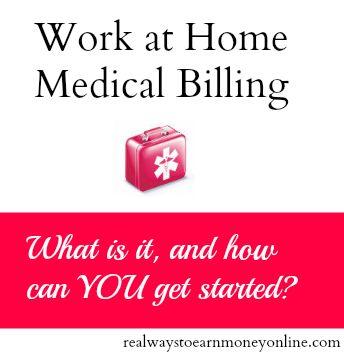 Work at Home Medical Billing - from realwaystoearnmoneyonline.com