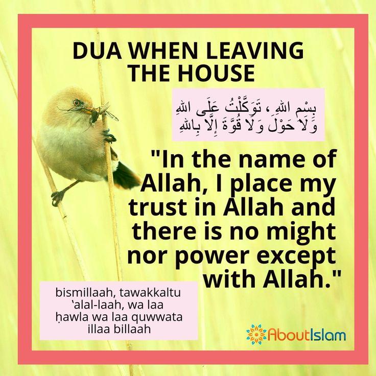 Dua for leaving the house.   #Dua #Islam #Faith