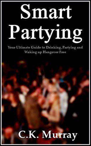 Smart Partying - Your Ultimate Guide to Drinking, Partying and Waking up Hangover Free: (Hangover Help, Hangover Cures, Hungover, Alcohol Consumption, Binge Drinking, Responsible Drinking Guide) - http://www.kindle-free-books.com/smart-partying-your-ultimate-guide-to-drinking-partying-and-waking-up-hangover-free-hangover-help-hangover-cures-hungover-alcohol-consumption-binge-drinking-responsible-drinking-guide
