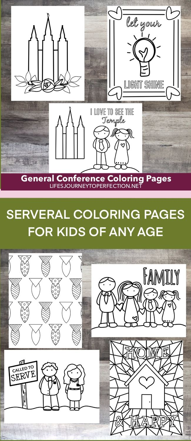 Several General Conference Coloring Pages For Kids Of Any Age In 2020 General Conference Life S Journey To Perfection Coloring Pages For Kids