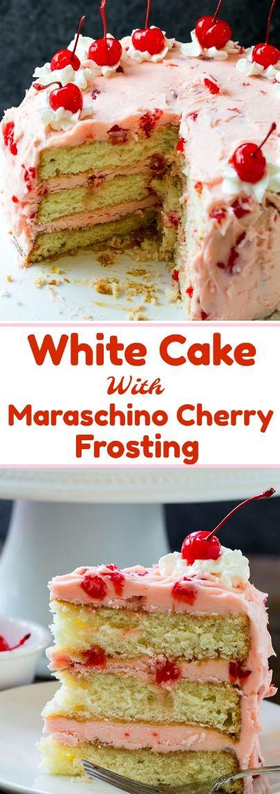 White Cake with Maraschino Cherry Frosting #cakes #desserts