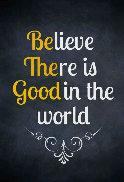 be the good in the world ♡