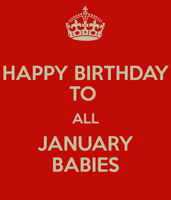 HAPPY BIRTHDAY TO ALL JANUARY BABIES Poster | fatz | Keep Calm-o-Matic