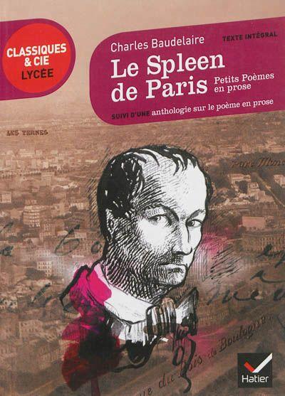 Le Spleen de Paris (1869) suivi d'une anthologie sur le poème en prose - 841 BAU