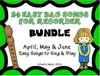 ***$7.00***This product contains the following RECORDER Easy BAG Songs for April, May & June. These have been bundled together. 24 original BAG songs to Sing and PlayRECORDERS Aprils BAG of Spring SongsAPRILS BAG of Spring Songs: 8 April Themed Songs: Showers, Flowers, Easter, Bunnies, Chocolate, Candy, Spring Break, Warm and sunny daysRECORDERS Mays BAG of Songs in BloomMAYS BAG of Songs in Bloom: 8 May Themed Songs: :  Mothers Day, Kentucky Derby, Cinco de Mayo, Memorial Day Showers, Fl...