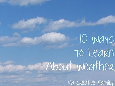 Ideas for learning about the weather..